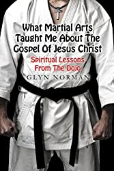 Martial Arts and The Bible
