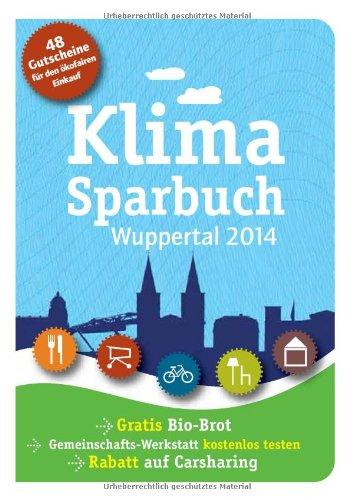 Klimasparbuch Wuppertal 2014: Klima schützen & Geld sparen