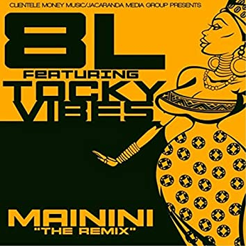 Mainini (Remix) [feat. Tocky Vibes]
