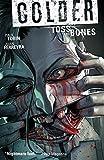 Colder Volume 3: Toss the Bones