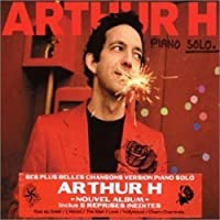 Piano Solo by Arthur H (2002-06-11)