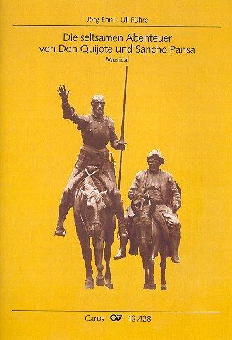Die seltsamen Abenteuer von Don Quichote ... : für Solisten, Kinderchor und Klavier Partitur
