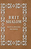 BRIT SHALOM by RABBI OURY CHERKI: Practical Application for NOAHIDES