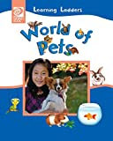 World of Pets (Learning Ladders 2/Soft Cover)