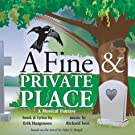 A Fine & Private Place (Premiere Cast Recording)