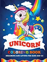 Unicorn Coloring Book: Dreaming and Loving for Kids Age 4-8 (Magic World)