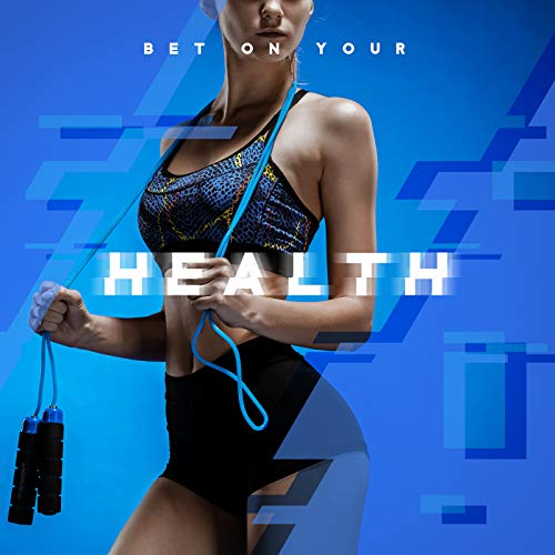 Bet on Your Health - Best Deep Electronic Chillout Playlist Perfect for Workout