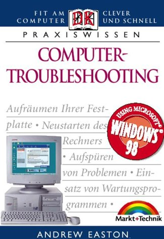 Computer-Troubleshooting . Fit am Computer, clever und schnell (Dorling Kindersley HW)