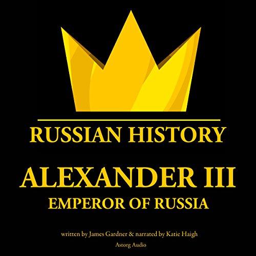 Alexander III, Emperor of Russia cover art