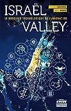Israël Valley - Le bouclier technologique de l'innovation
