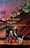 Ernst W. Heine: Toppler