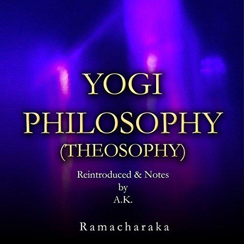 Yogi Philosophy (Theosophy) audiobook cover art