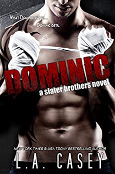 DOMINIC (Slater Brothers Book 1) by [L.A. Casey, JaVa Editing]