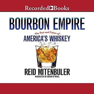 Bourbon Empire audiobook cover art