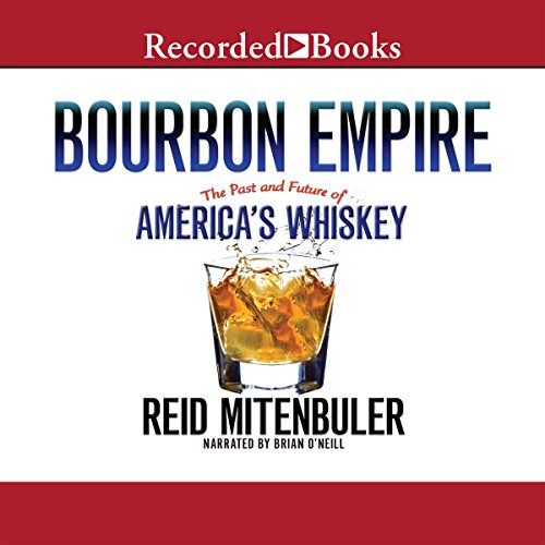 Bourbon Empire audiobook cover art