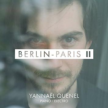 """Berlin-Paris, Vol. 2 (Original Soundtrack from """"Être ou paraître"""" & """"Je t'ai rencontré par hasard"""" at Théâtre du Corps Pietragalla-Derouault)"""