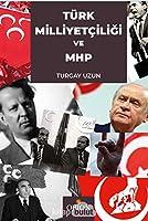 Türk Milliyetciligi ve MHP