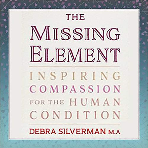 The Missing Element Audiobook By Debra Silverman cover art