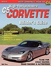 High-Performance C5 Corvette Builder's Guide