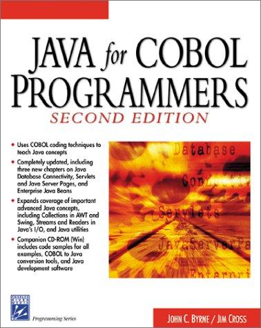 Java for Cobol Programmers (Programming Series)
