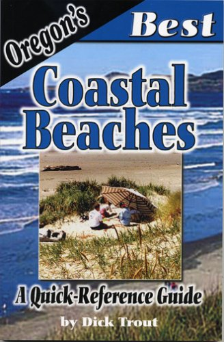 Oregon's Best Coastal Beaches: A Quick-reference Guide