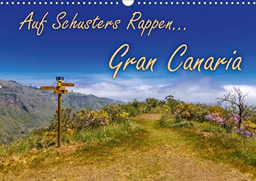 Auf Schusters Rappen. Gran Canaria (Wandkalender 2021 DIN A3 quer)