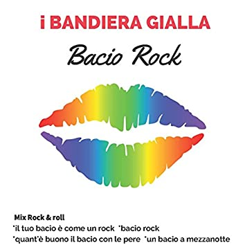 Mix Rock 'n' Roll: Il tuo bacio è come un rock / Bacio rock / Quant'è buono il bacio con le pere / Un bacio a mezzanotte