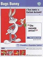 Bugs Bunny - I Tuoi Amici A Cartoni Animati [Italian Edition]