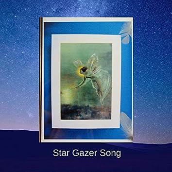 Star Gazer Song