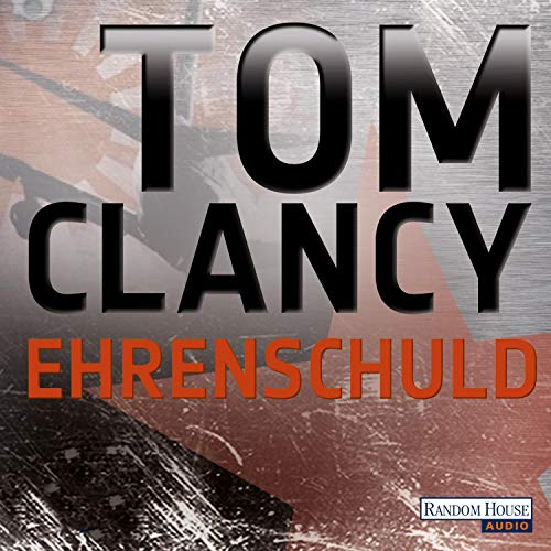 Ehrenschuld Audiobook By Tom Clancy cover art