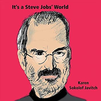 It's a Steve Jobs' World