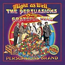 Best the persuasions might as well Reviews