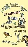 La rascasse, le fakir et la bouse de vache par Boucher