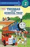 Thomas and the School Trip (Beginner Books)