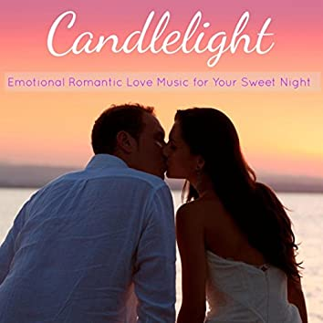 Candlelight – Emotional Romantic Love Music for Your Sweet Night (Instrumental Music)