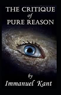 Critique of Pure Reason: (Annotated Edition(illustrated edition)