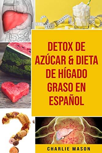 Detox De Azúcar & Dieta De Hígado Graso En Español
