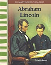 Abraham Lincoln: Expanding & Preserving the Union (Primary Source Readers)