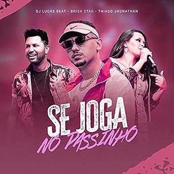 Se Joga no Passinho (Remix)