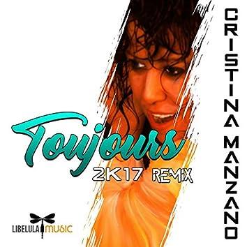 Toujours 2K17 (Remix)