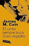 El carter sempre truca dues vegades (LABUTXACA) (Catalan Edition)