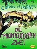 Calvin und Hobbes, Bd.14, Die Phantastischen Zwei - Bill Watterson