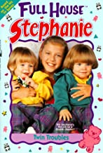 Twin Troubles (Full House Stephanie)