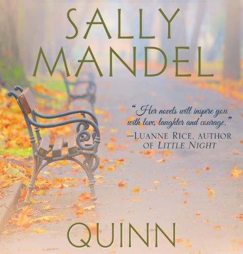 Quinn     A Love Story              By:                                                                                                                                 Sally Mandel                               Narrated by:                                                                                                                                 Amy Rubinate                      Length: 8 hrs and 28 mins     Not rated yet     Overall 0.0