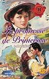 La promesse de Primerose - Collection : Harlequin les historiques n° 120
