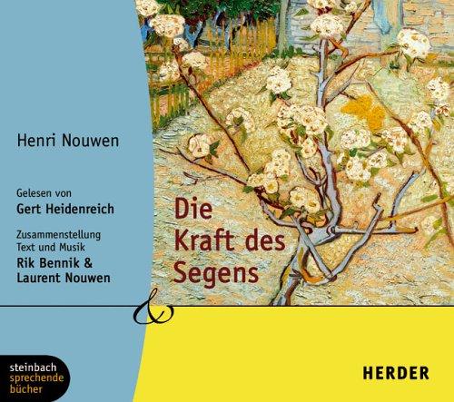 Die Kraft des Segens. 1 CD (Herder & steinbach sprechende bücher)