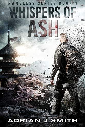 Whispers of Ash (The Nameless Book 1) by [Adrian J.  Smith ]
