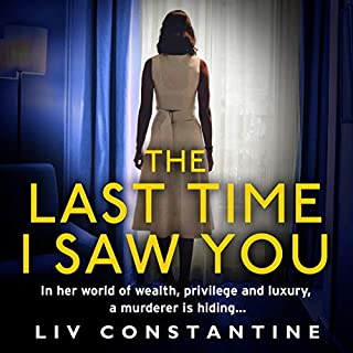 The Last Time I Saw You                   By:                                                                                                                                 Liv Constantine                               Narrated by:                                                                                                                                 Julia Whelan                      Length: 8 hrs and 40 mins     Not rated yet     Overall 0.0