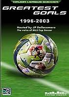 Major League Soccer: Greatest Goals 1996-2003 [DVD]