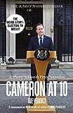Cameron at 10: The Verdict - Anthony Seldon